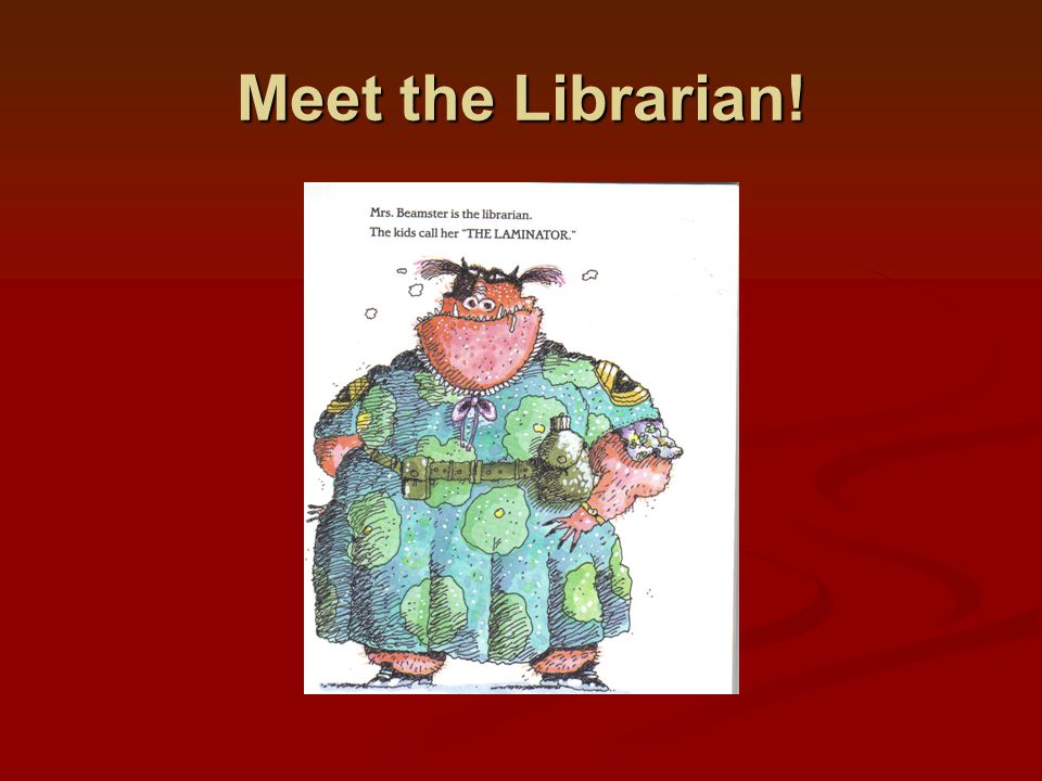 Meet the Librarian!