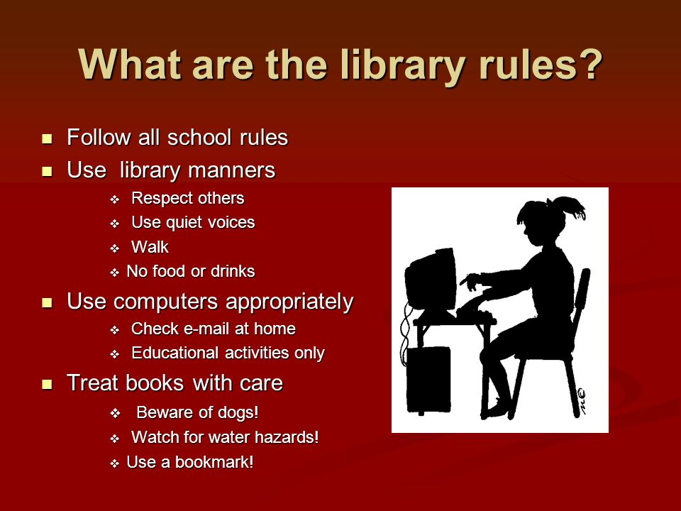 What are the library rules.