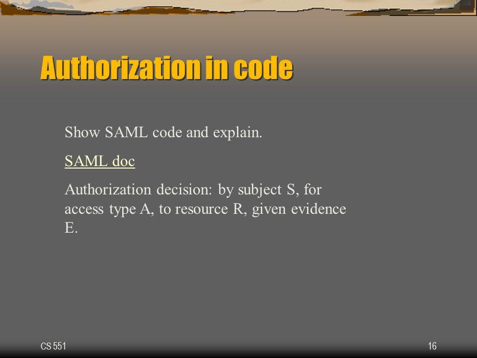 CS 55116 Authorization in code Show SAML code and explain.