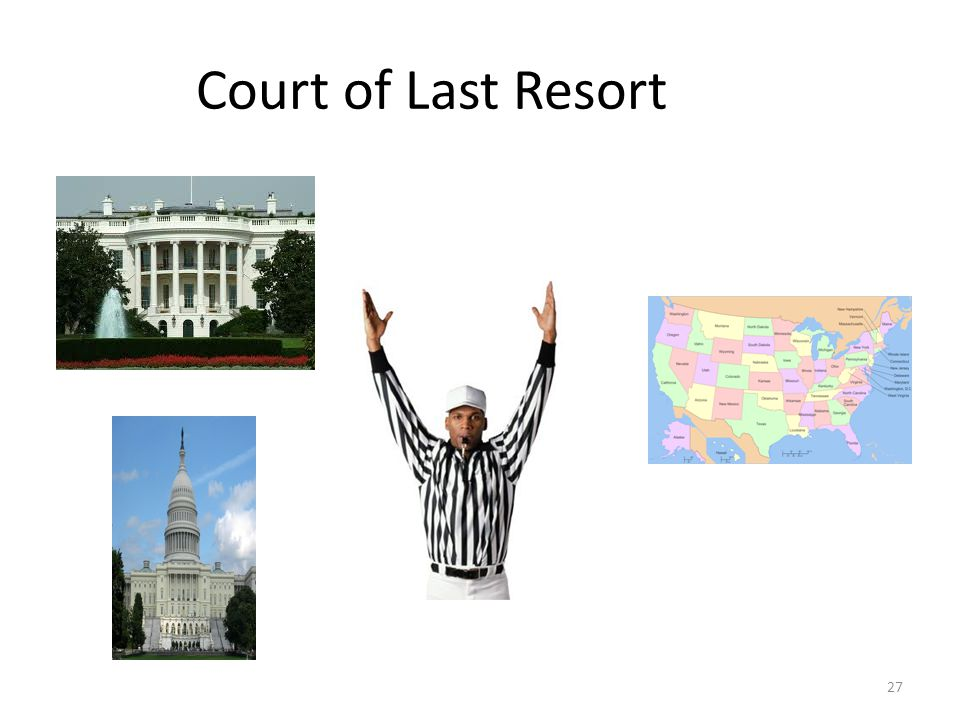 27 Court of Last Resort