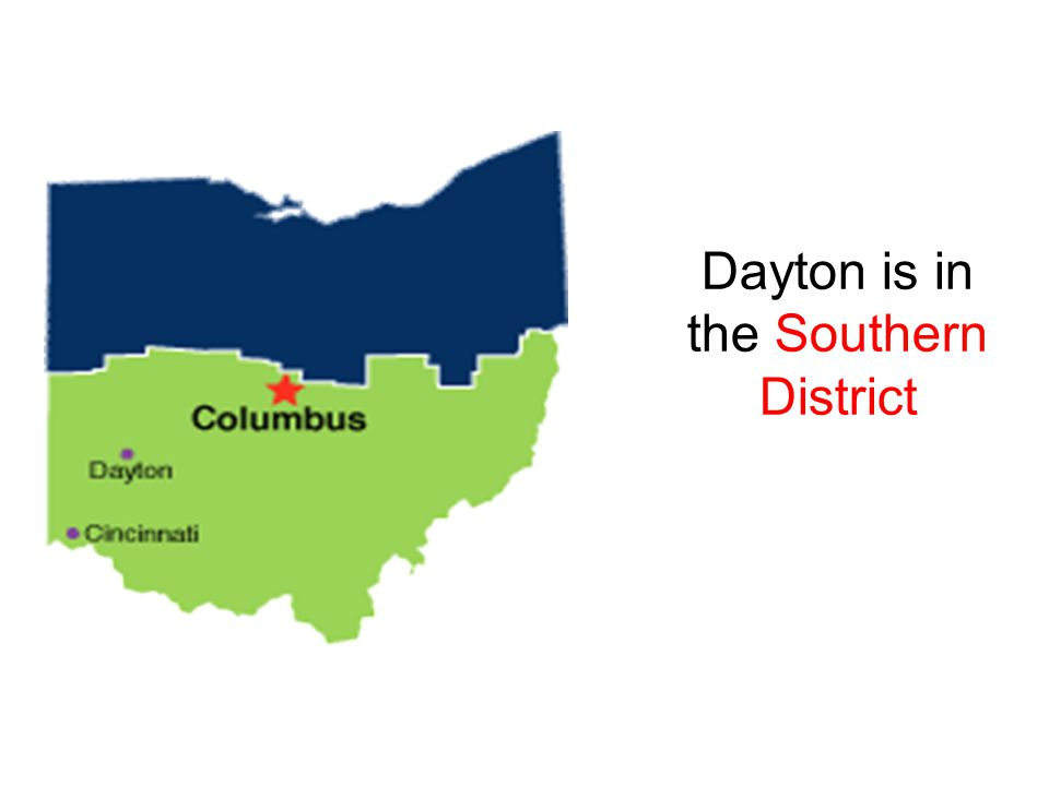 Dayton is in the Southern District