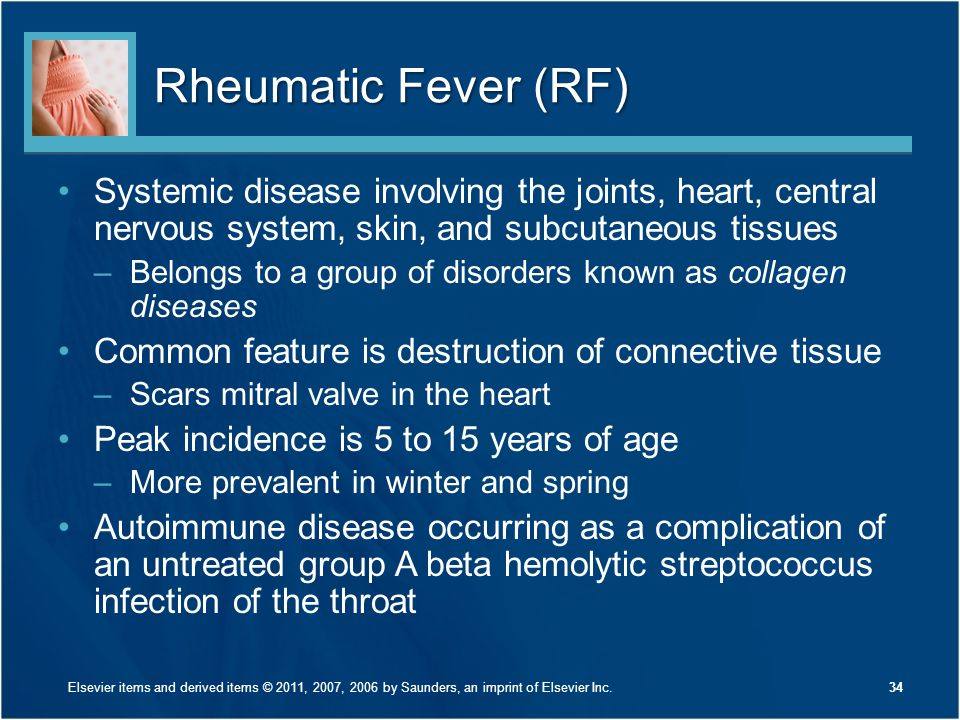 Rheumatic Fever (RF) Systemic disease involving the joints, heart, central nervous system, skin, and subcutaneous tissues –Belongs to a group of disor