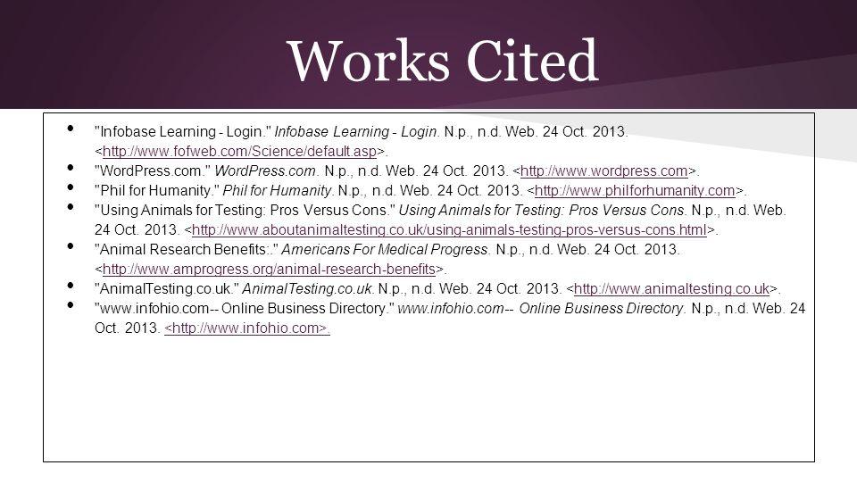 Works Cited Infobase Learning - Login. Infobase Learning - Login.
