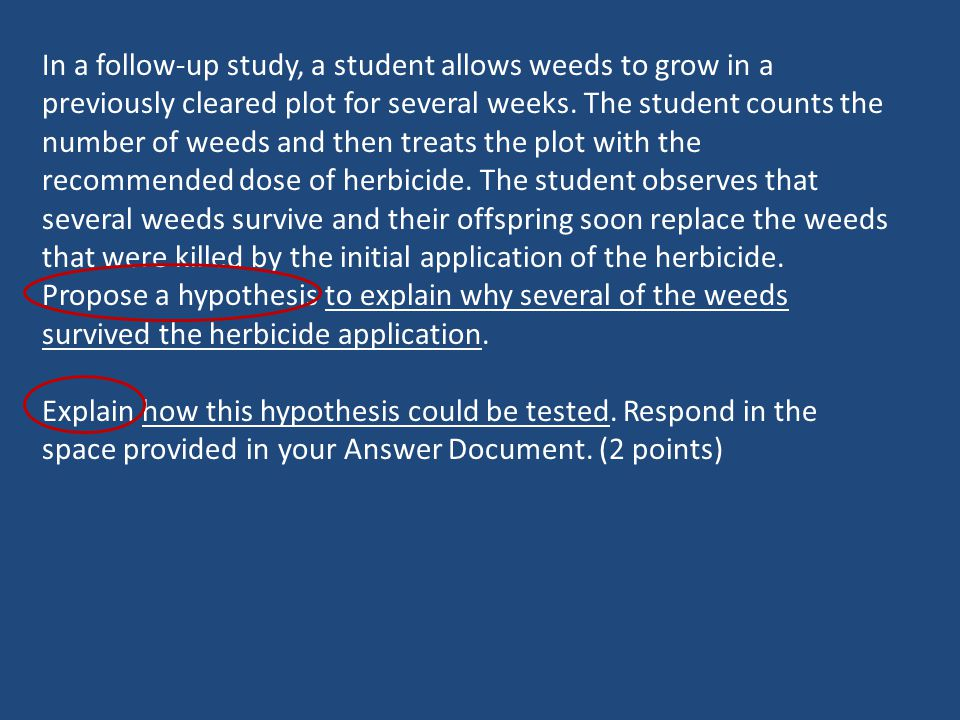 In a follow-up study, a student allows weeds to grow in a previously cleared plot for several weeks. The student counts the number of weeds and then t