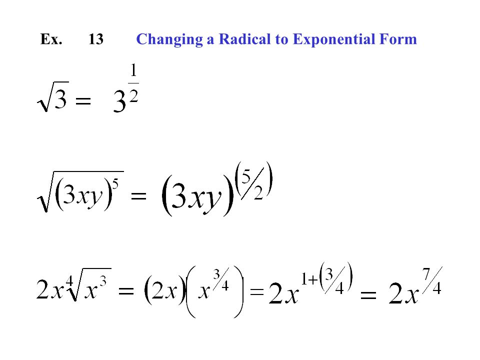 Ex.13Changing a Radical to Exponential Form