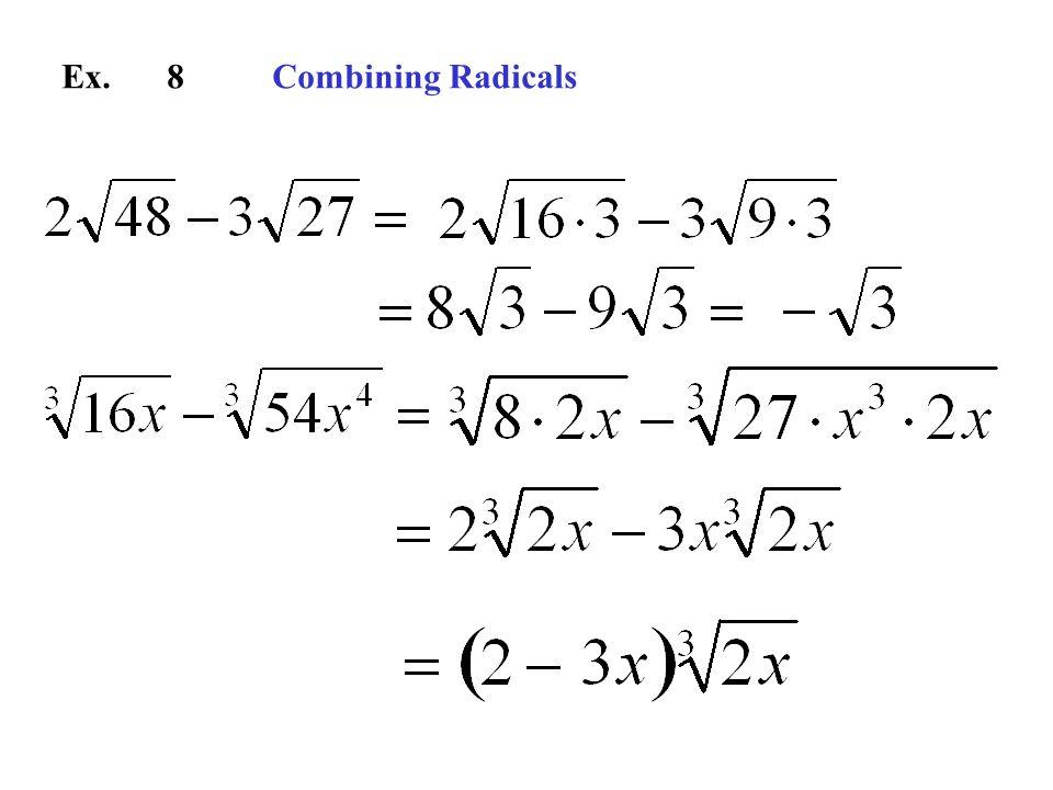 Ex. 8Combining Radicals