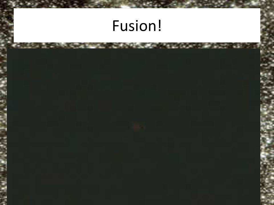Fusion!