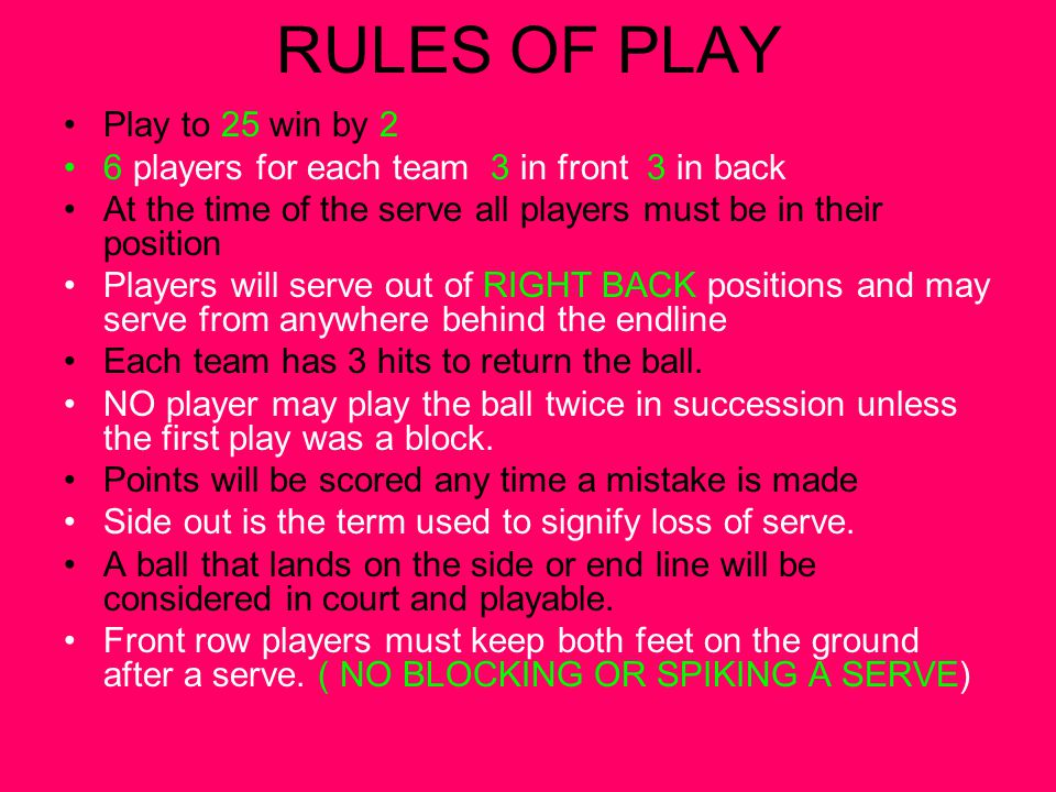 Other Rules No back court player may make contact with the ball above the net in front of the 10ft.