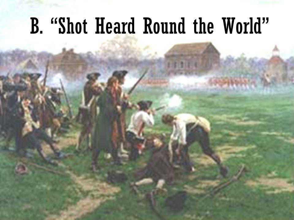 "6 B. ""Shot Heard Round the World"""