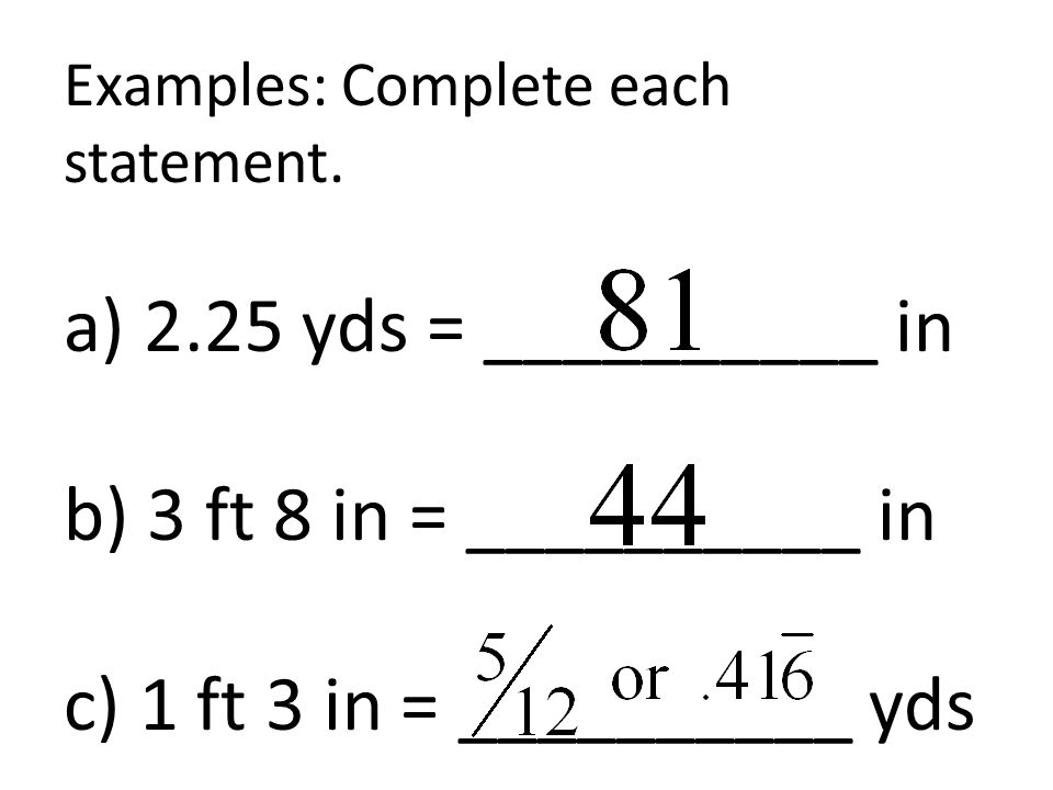 Examples: Complete each statement.