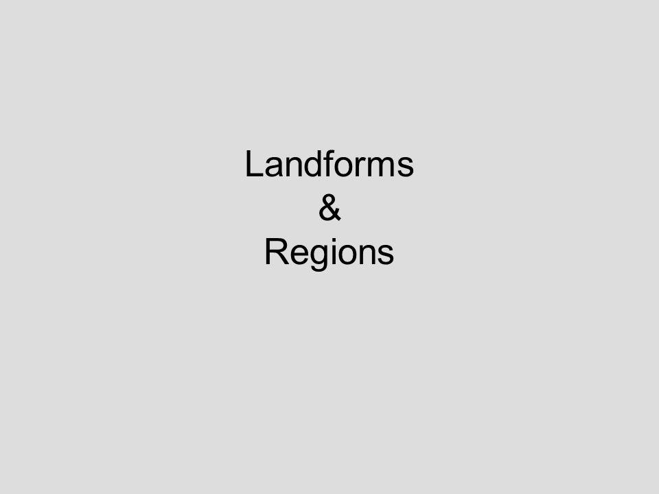 Landforms & Regions