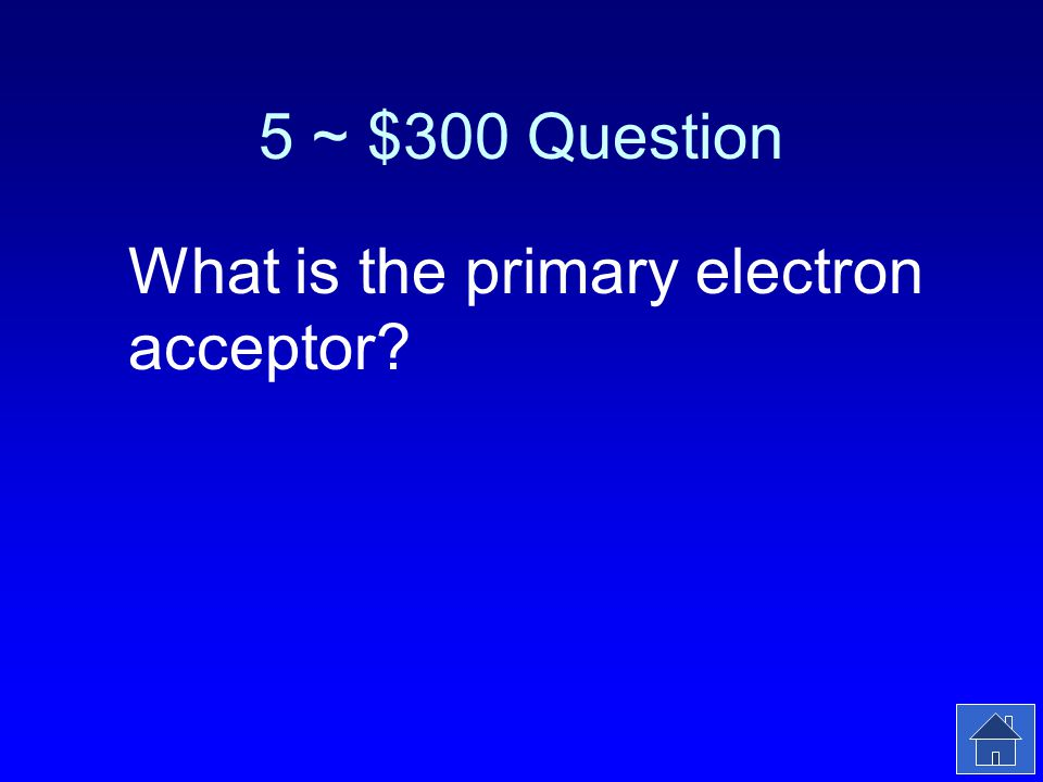 5 ~ $300 Answer The object that accepts electrons from PSII.