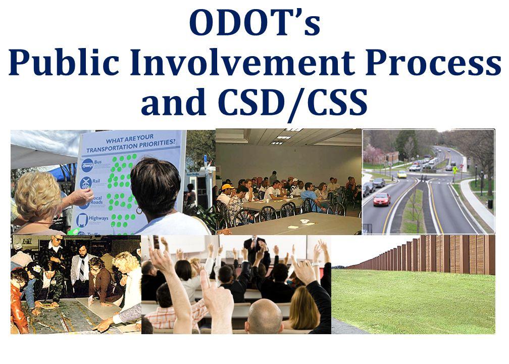 ODOT's Public Involvement Process and CSD/CSS