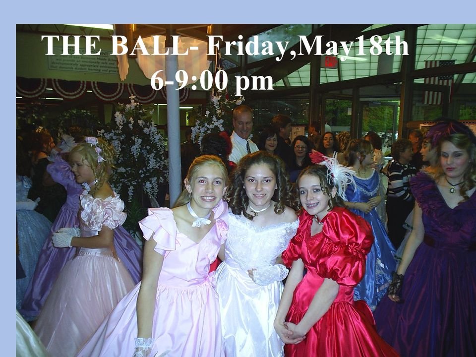 THE BALL- Friday,May18th 6-9:00 pm