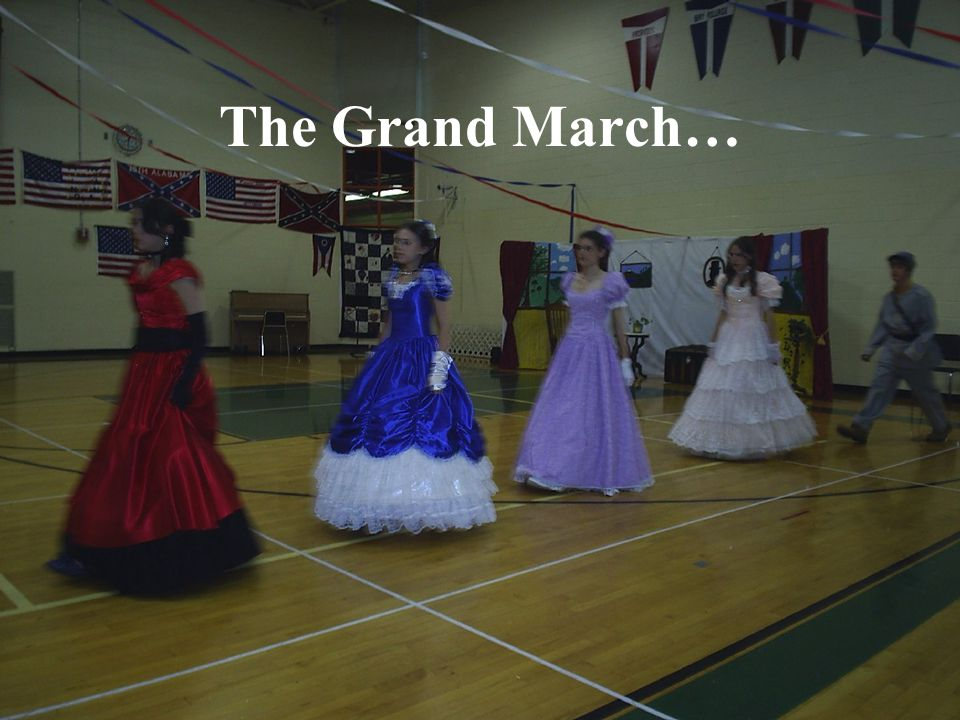 The Grand March…