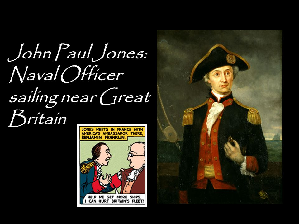 John Paul Jones: Naval Officer sailing near Great Britain