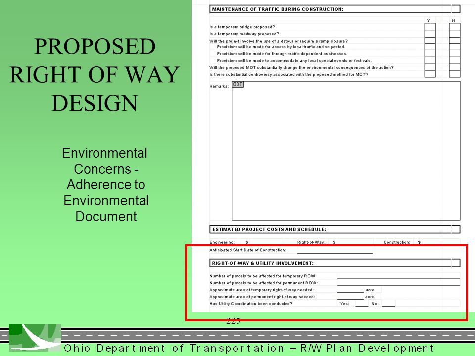 225 Environmental Concerns - Adherence to Environmental Document PROPOSED RIGHT OF WAY DESIGN