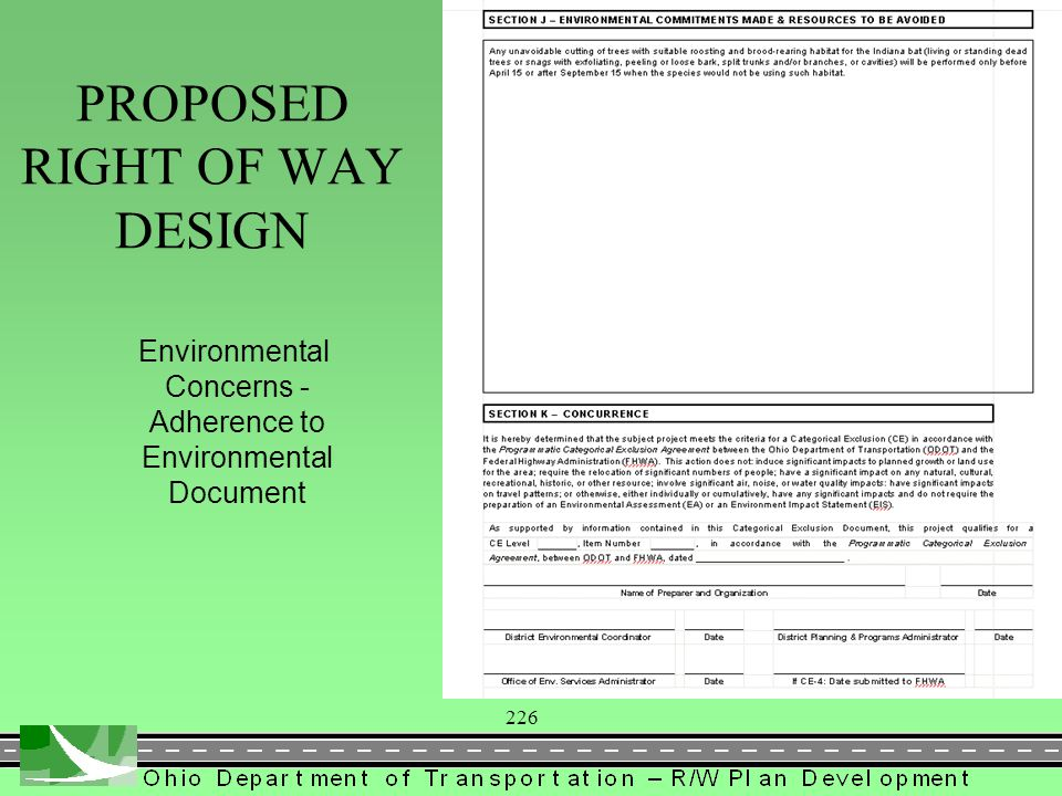 226 Environmental Concerns - Adherence to Environmental Document PROPOSED RIGHT OF WAY DESIGN