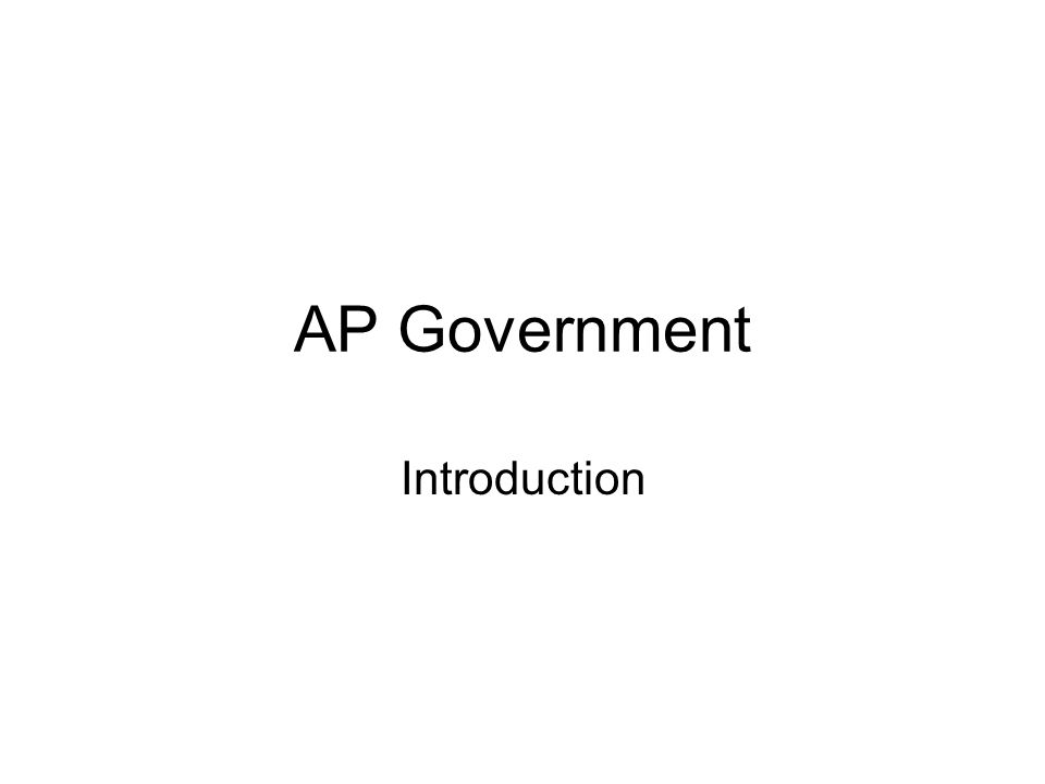 AP Government Introduction
