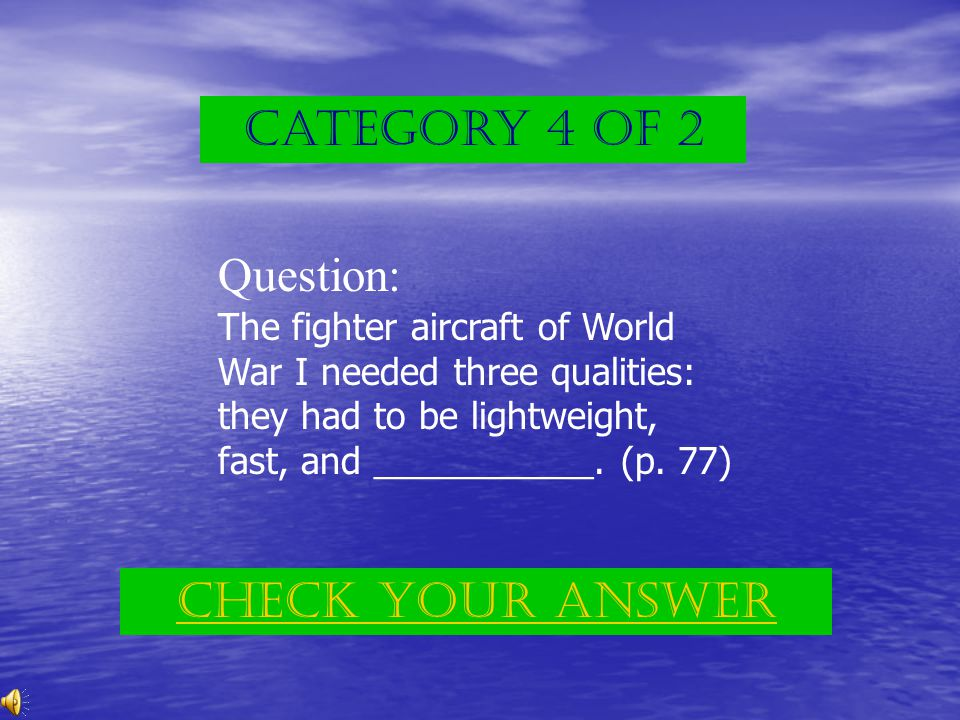 Category 3 of 2 Answer: air power Back to the game board
