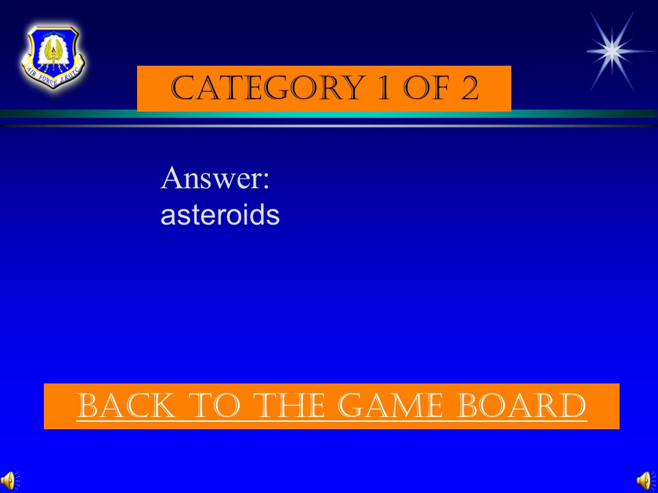 Category 1 of 2 Question: Most ___________ are in a belt that lies between Mars and Jupiter. (p. 294) Check Your answer