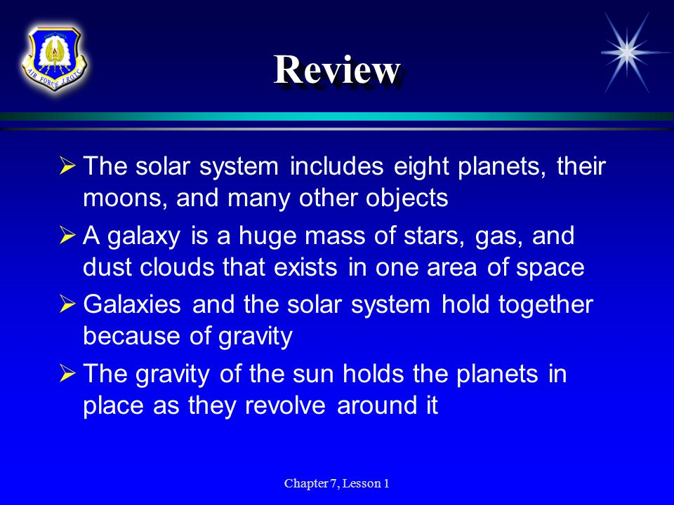 Chapter 7, Lesson 1 Contributions of Galileo  Galileo also turned his telescope on Venus and saw that it goes through phases, just as Earth's moon do