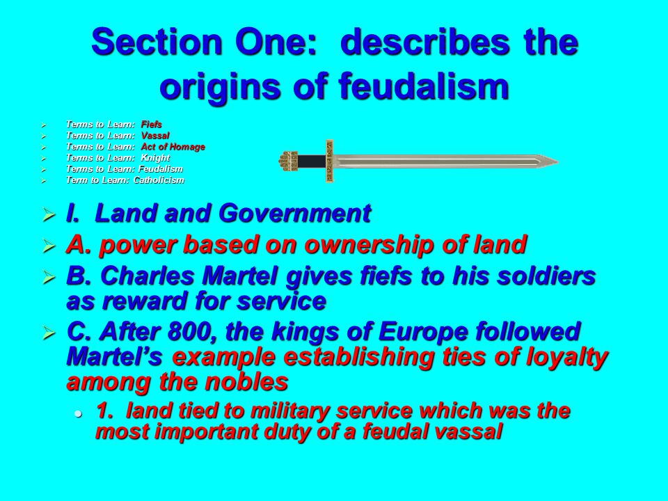 32 CHAPTER 24 FEUDAL SOCIETY 700 A.D.-1200 A.D.Feudalism and Transitions 3.