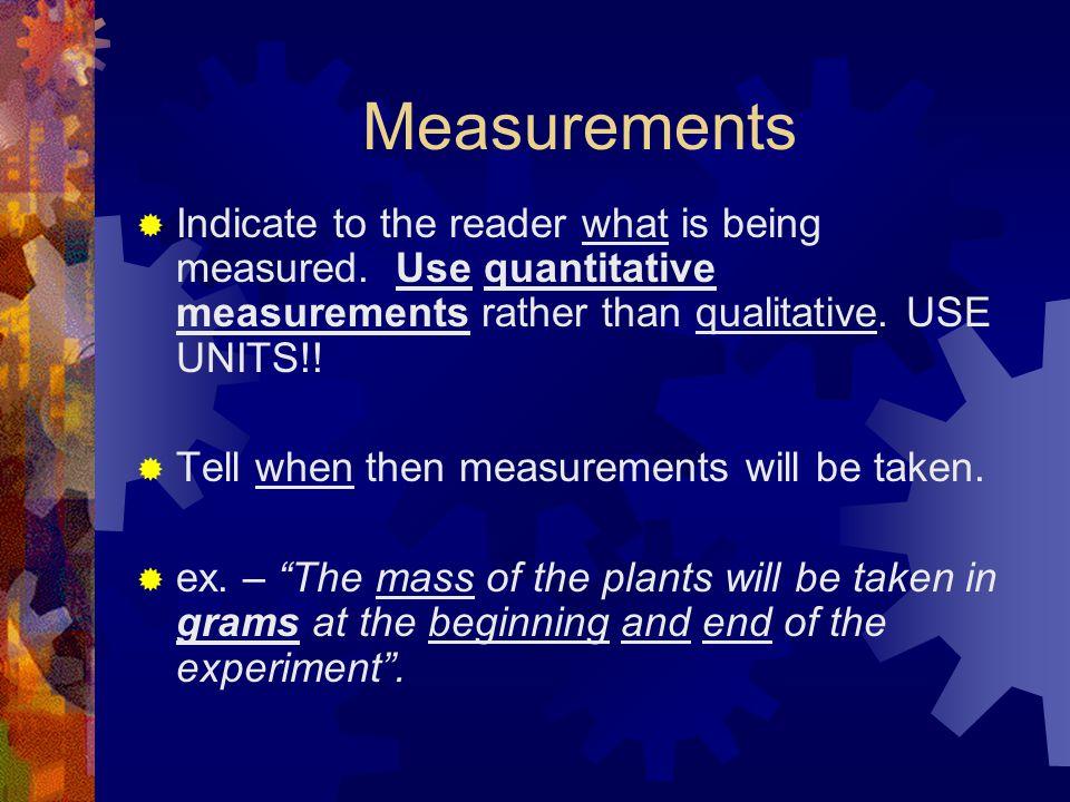 Verification  INDICATE you will use a large sample size (i.e.