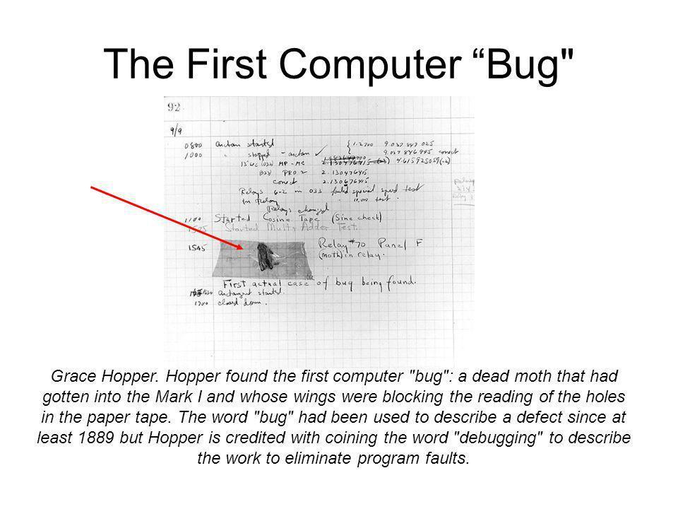 The First Computer Bug Grace Hopper.