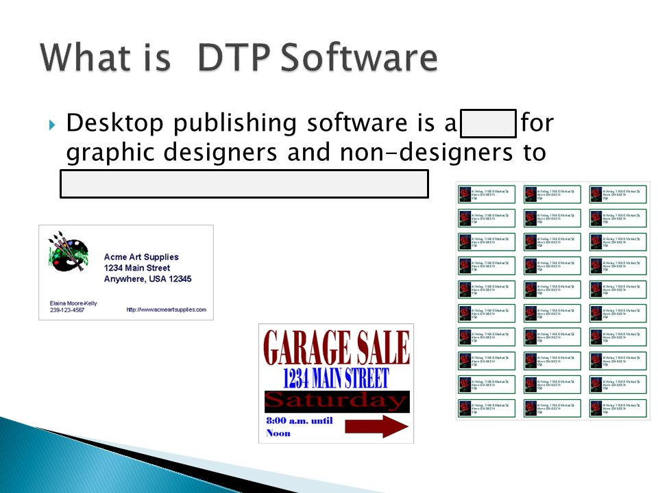  Desktop publishing software is a tool for graphic designers and non-designers to create visual communications