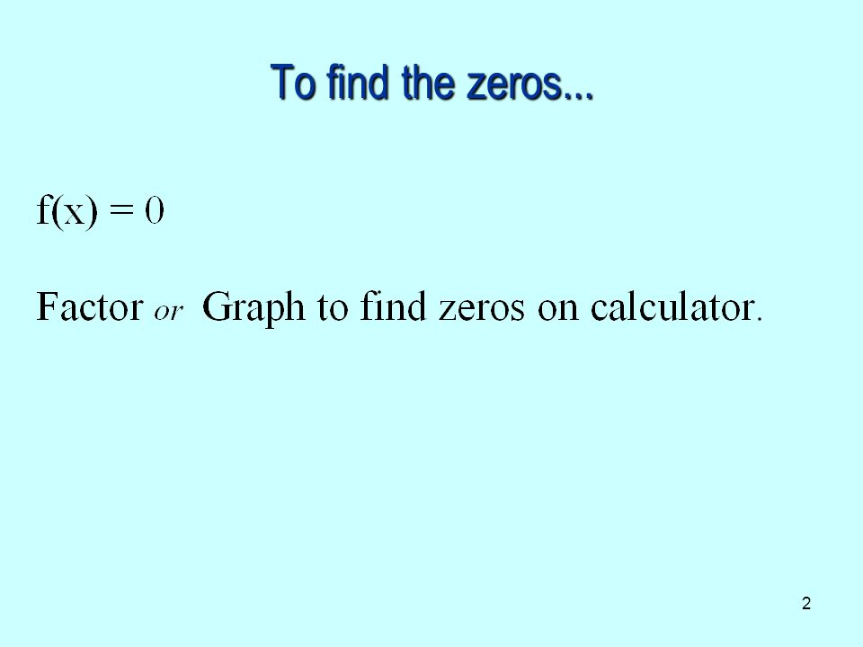 23 You think… When you see… Find horizontal asymptotes of f(x)