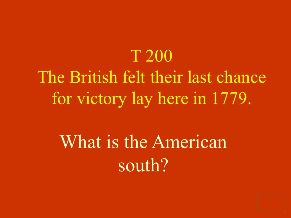 What is the Prohibitory Act? T 100 Passed in 1775 this declared war on American international commerce.