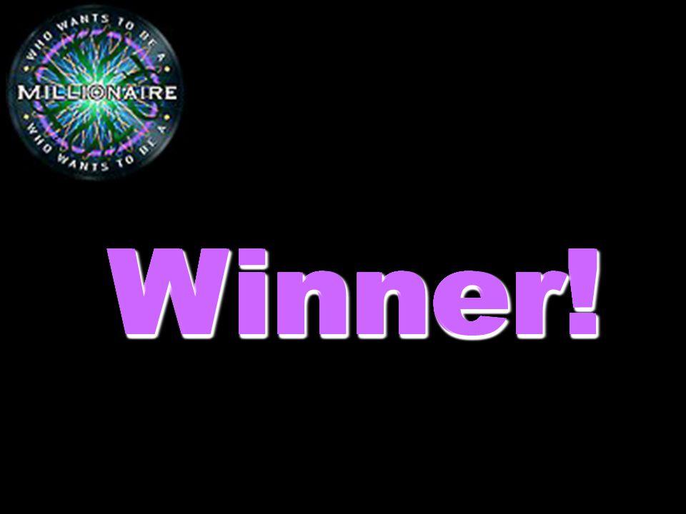 Winner!Winner!Winner!Winner!Winner!Winner!Winner!Winner!Winner!