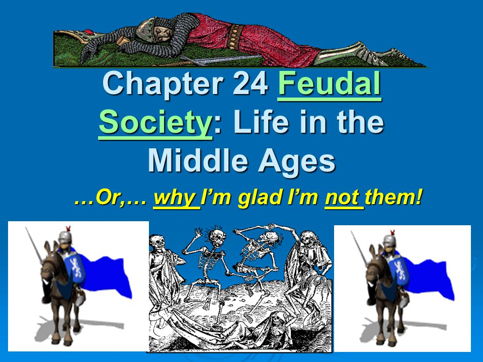 3 The Middle Ages http://www.youtube.com/watch?v=7LyuIVZk5FM