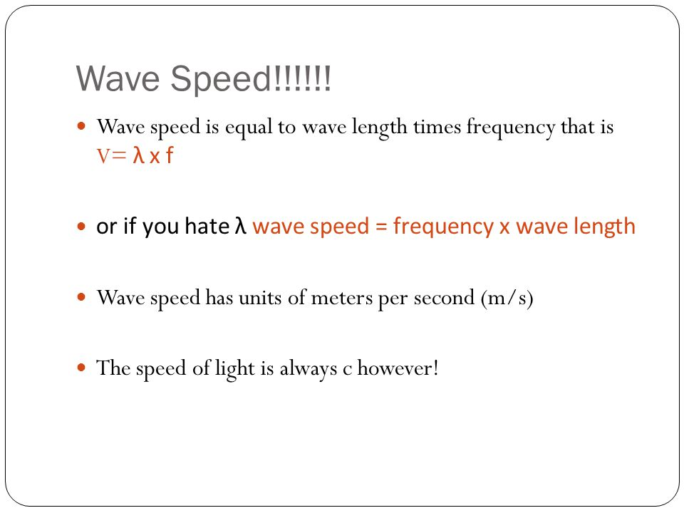 Wave Speed!!!!!.