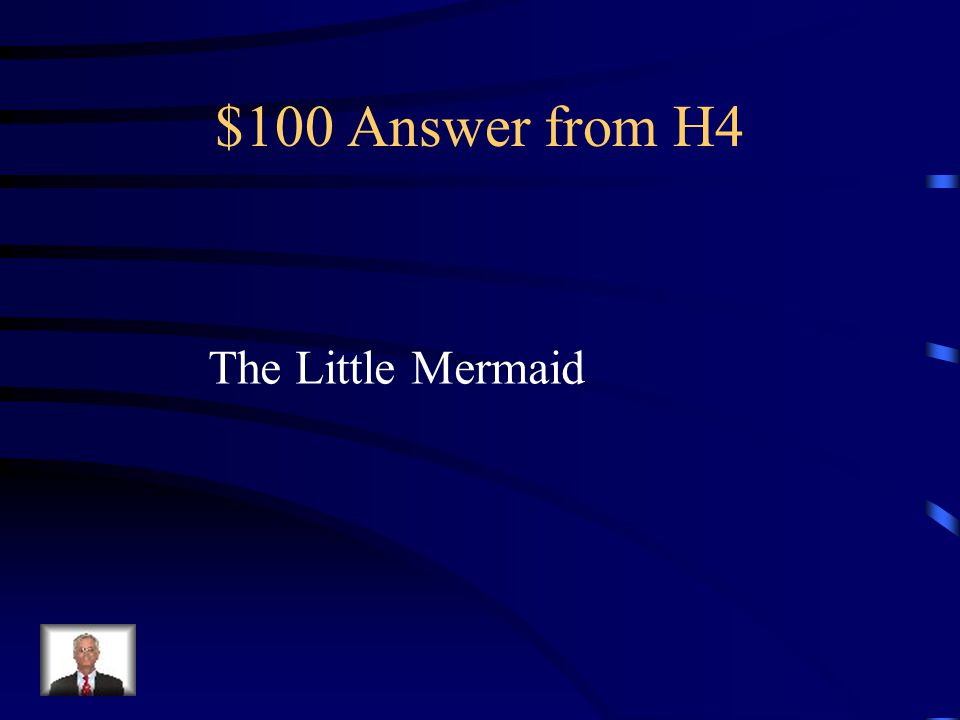 $100 Question from H4 Classified as a Fairy Tale