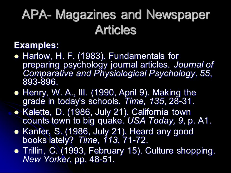 APA- Magazines and Newspaper Articles Examples: Harlow, H.