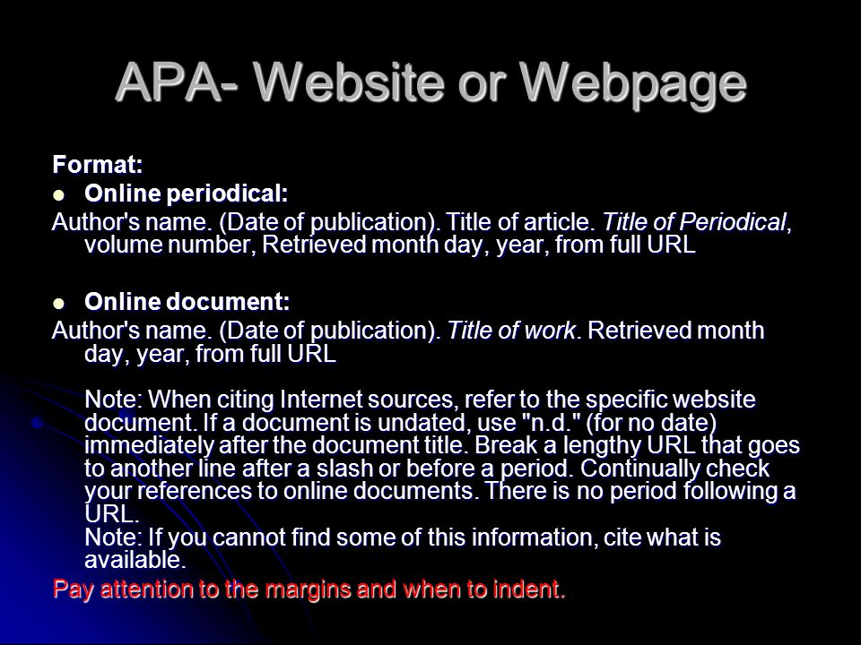APA- Website or Webpage Format: Online periodical: Online periodical: Author s name.