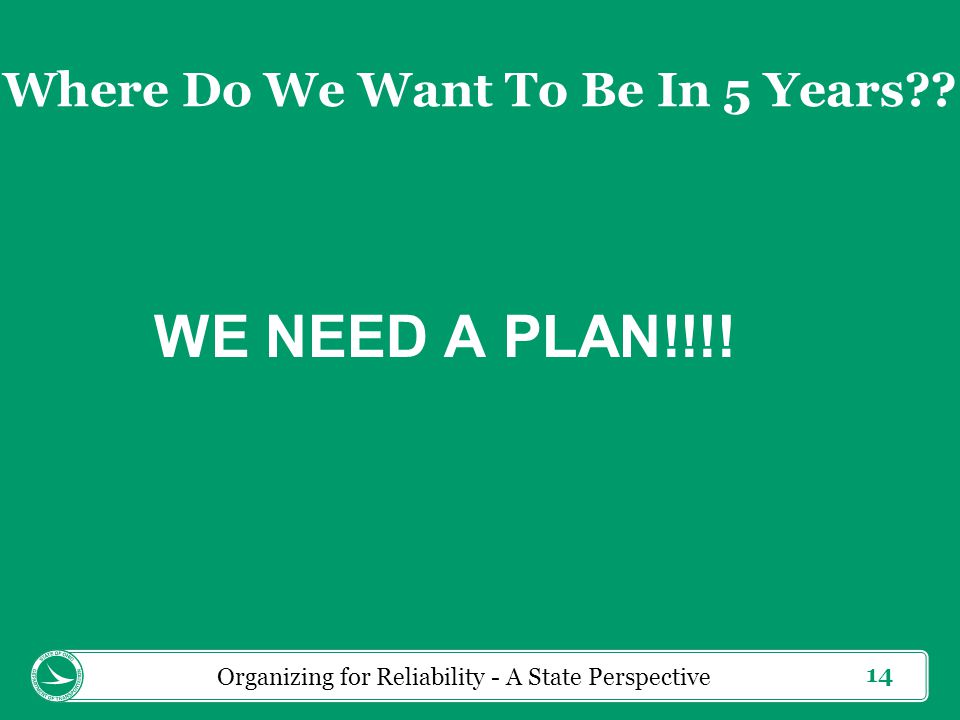 14 WE NEED A PLAN!!!.