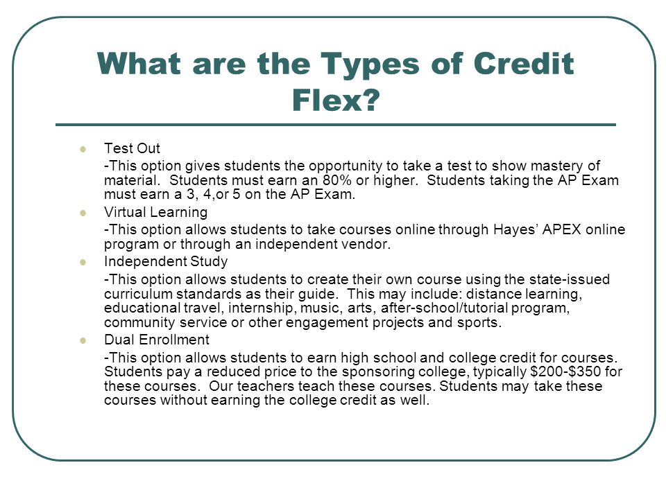 What are the Types of Credit Flex.