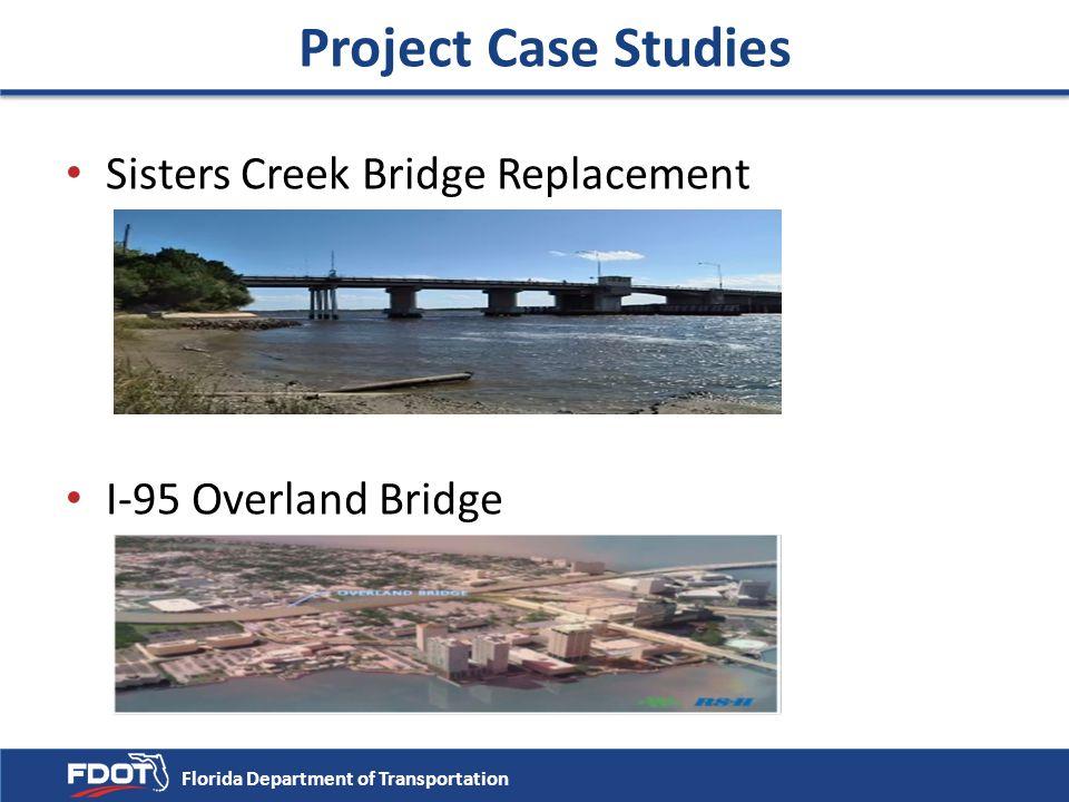 Project Case Studies Sisters Creek Bridge Replacement I-95 Overland Bridge Florida Department of Transportation