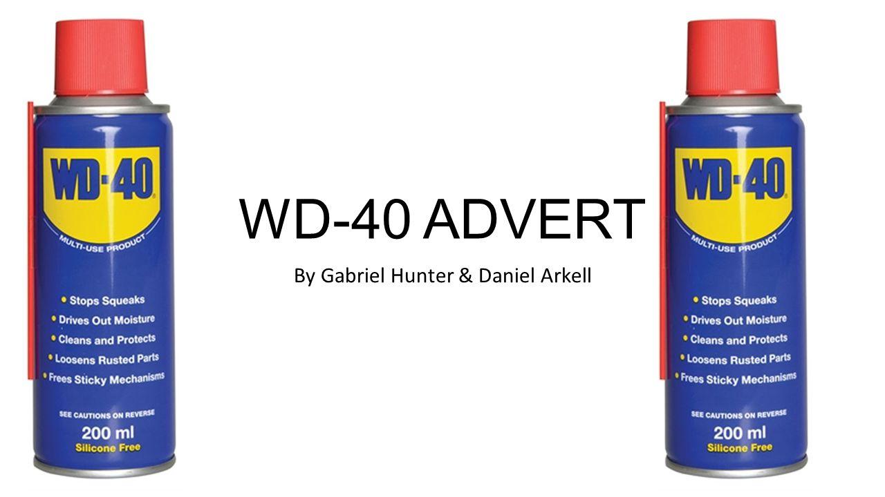 WD-40 ADVERT By Gabriel Hunter & Daniel Arkell