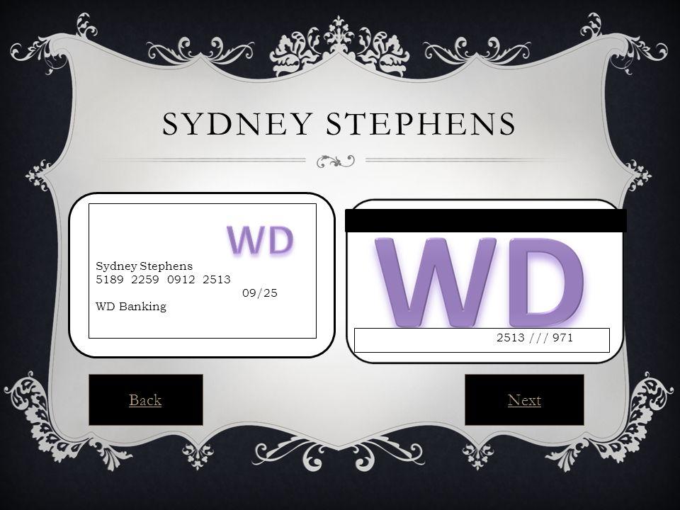 SYDNEY STEPHENS Sydney Stephens 5189 2259 0912 2513 09/25 WD Banking 2513 /// 971 BackNext