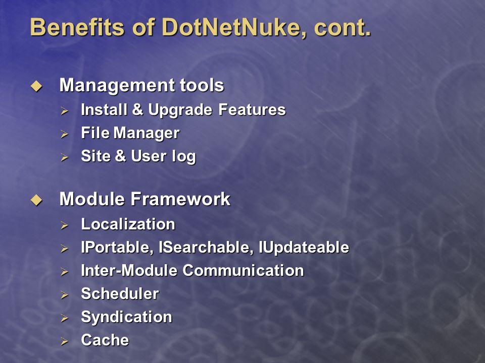 Benefits of DotNetNuke, cont.