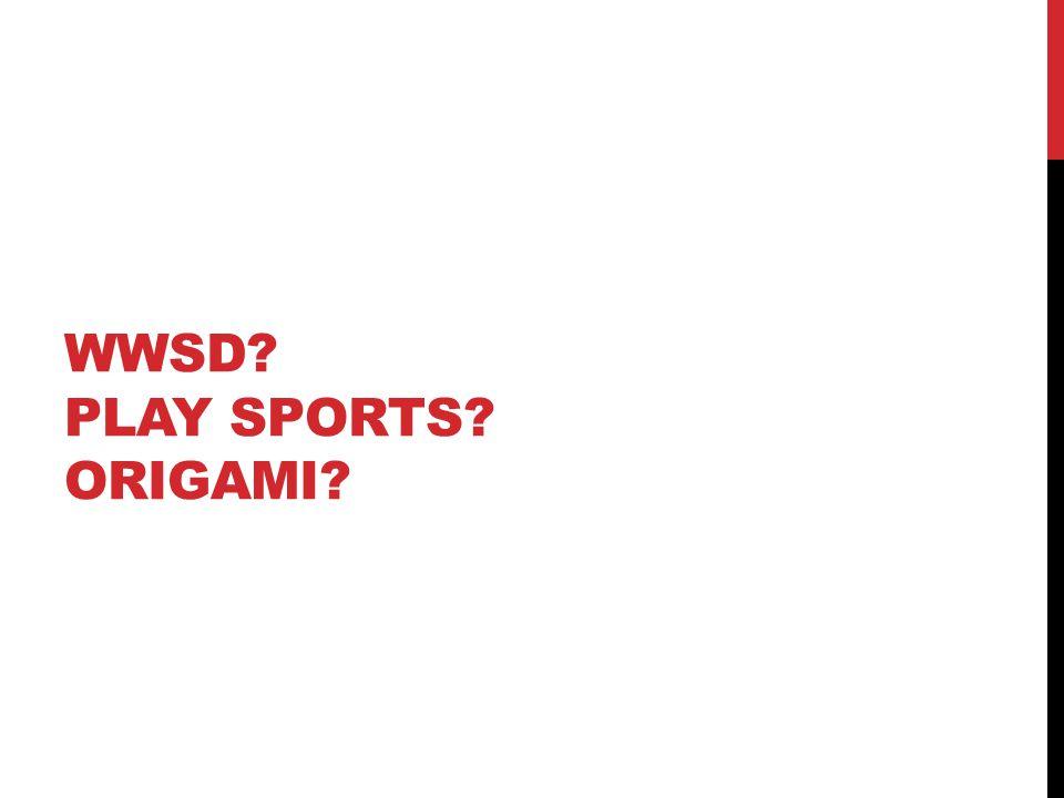 WWSD PLAY SPORTS ORIGAMI