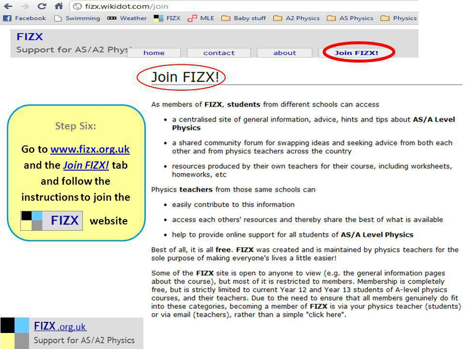 Step Six: Go to www.fizx.org.uk and the Join FIZX.