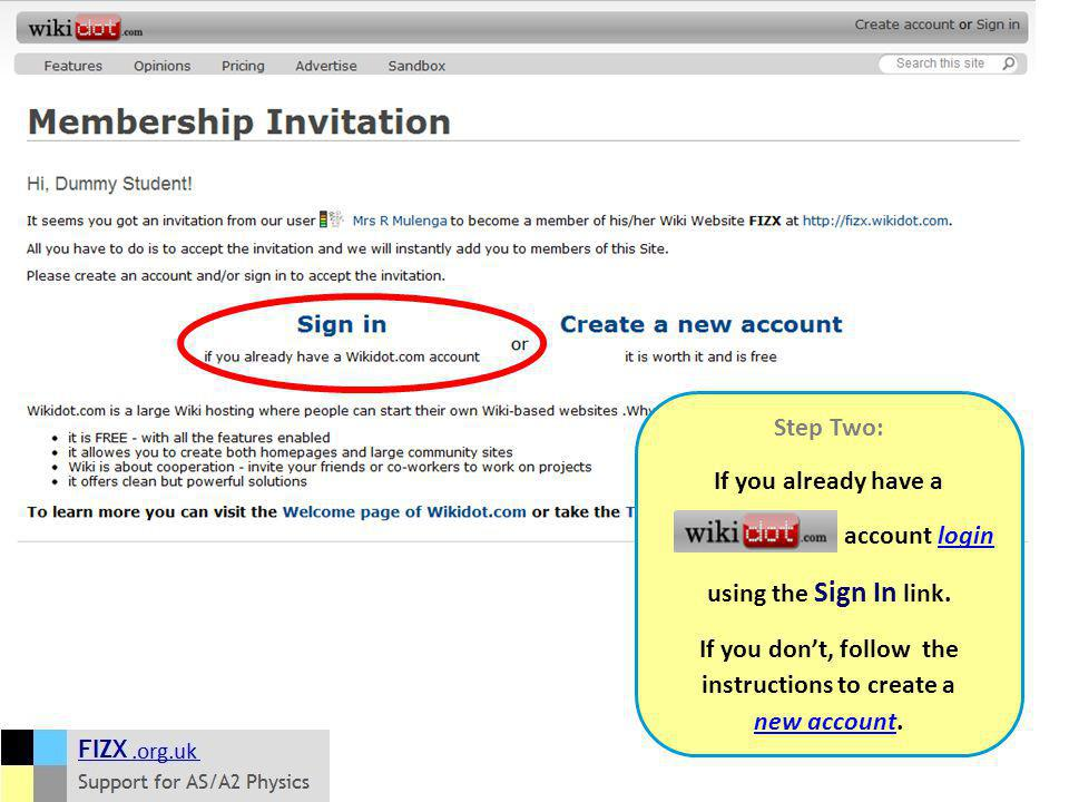 Step Two: If you already have a account loginlogin using the Sign In link.