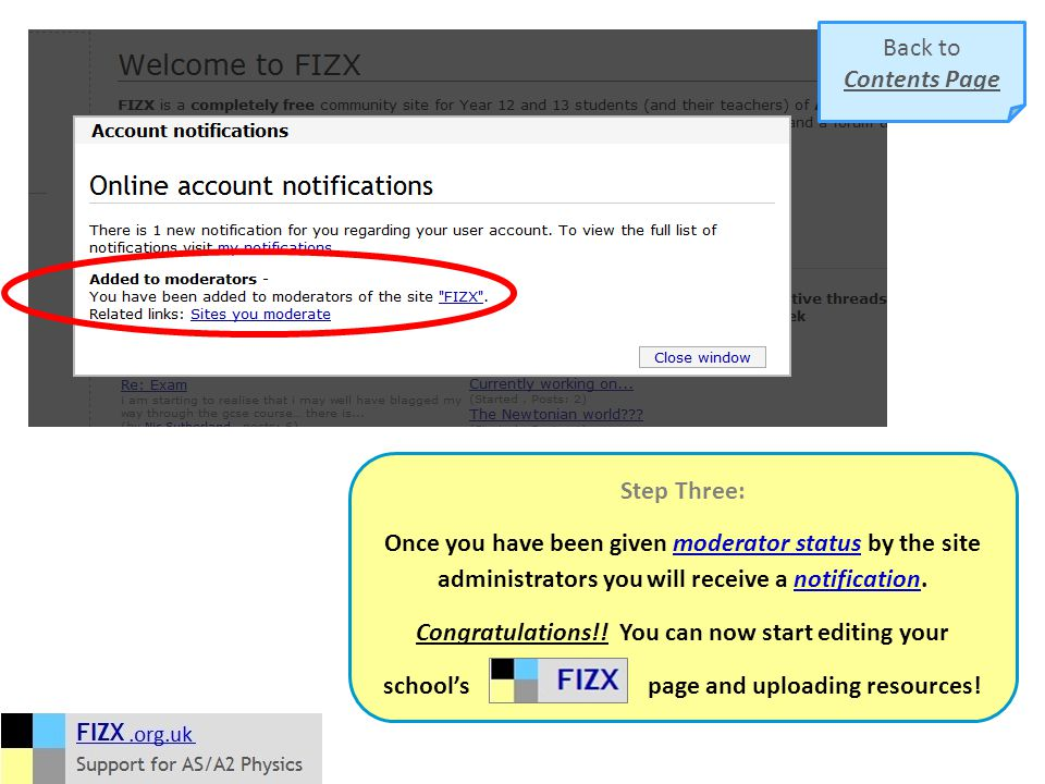 Step Three: Once you have been given moderator status by the site administrators you will receive a notification.