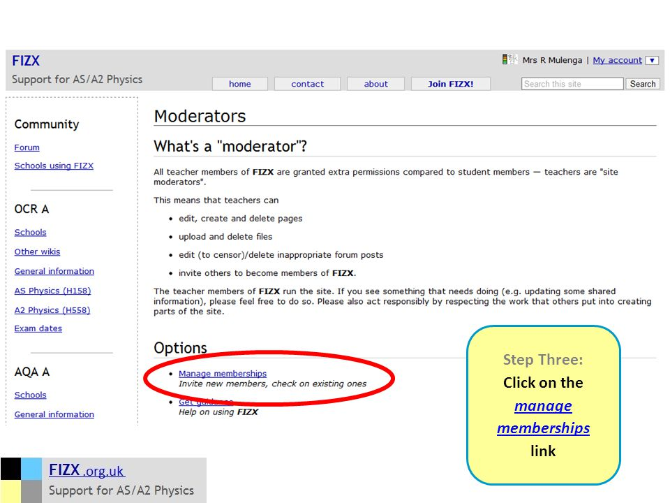 Step Three: Click on the manage memberships manage memberships link