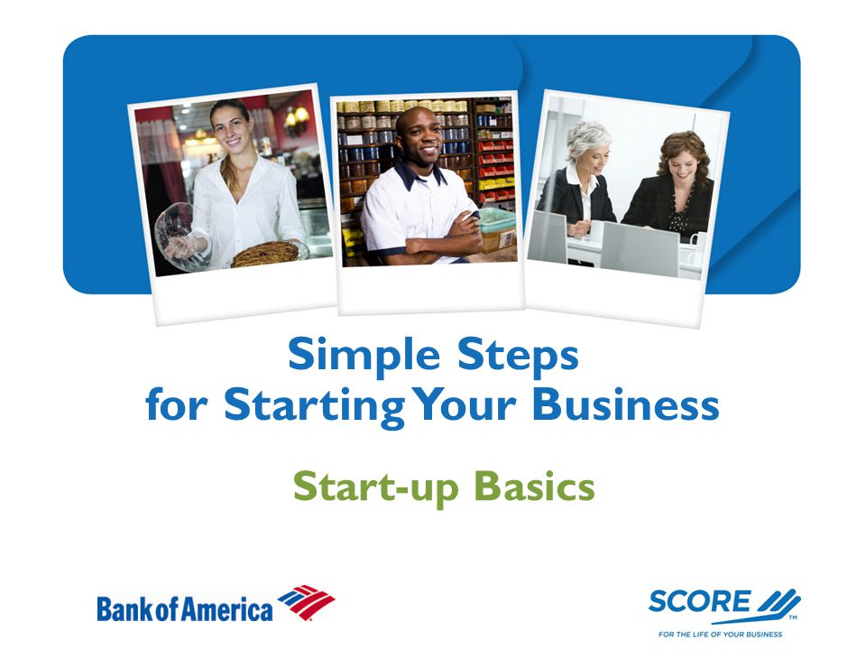 Simple Steps for Starting Your Business Start-up Basics
